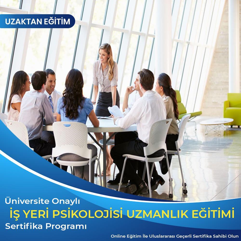 İş Yeri Psikolojisi Uzmanlık Eğitimi