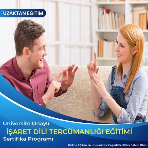 İşaret Dili Tercümanlığı Sertifikası