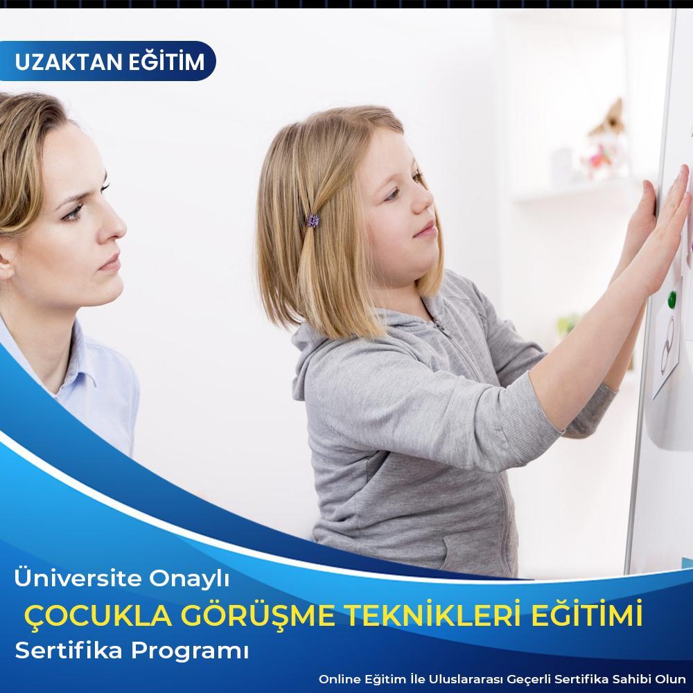 Çocukla Görüşme Teknikleri Sertifikası