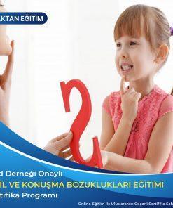 Dil ve Konuşma Bozuklukları Sertifikası