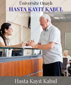 Hasta Kayıt Kabul Sertifika Eğitimi