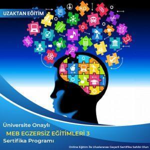 Meb Egzersiz Eğitimleri Paket 3, Akıl Zeka Oyunları ve Satranç Eğitmenliği, Yaratıcı Drama Liderliği ve Eğitmenliği, Mangala Eğitmenliği, Hızlı Okuma Eğitmenliği, Oyun Terapisi Eğitimi , Öğrenci Koçluğu ve Eğitim Danışmanlığı Eğitimi, Robotik ve Kodlama Eğitmenliği