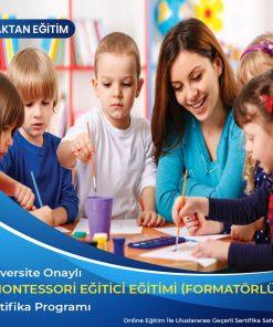 Montessori Eğitici Eğitimi (Formatörlük) Sertifikası