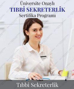 Tıbbi Sekreterlik Eğitimi