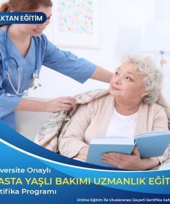hasta yaşlı bakım uzmanlık sertifikası