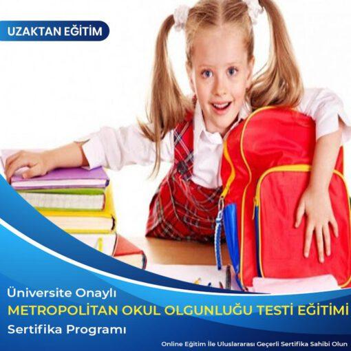 metropolitan okul olgunluğu eğitimi sertifikası