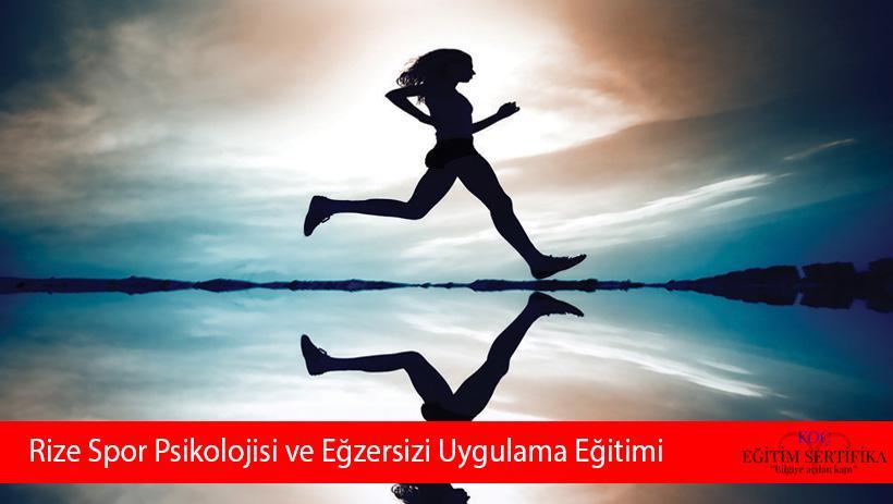 Rize Spor Psikolojisi ve Eğzersizi Uygulama Eğitimi