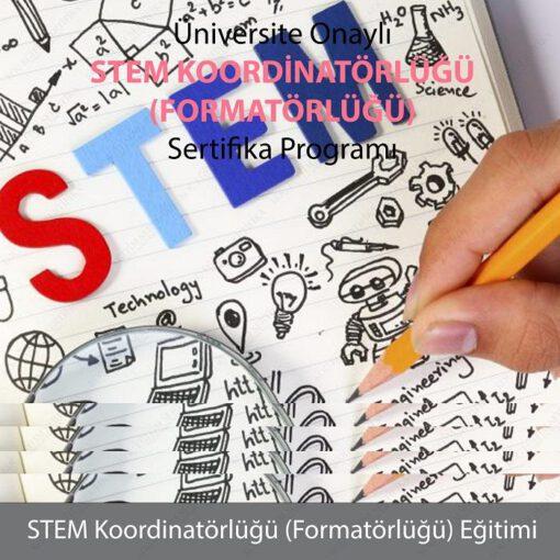STEM Koordinatörlüğü (Formatorlüğü) Eğitimi