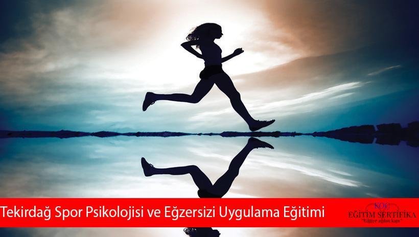 Tekirdağ Spor Psikolojisi ve Eğzersizi Uygulama Eğitimi