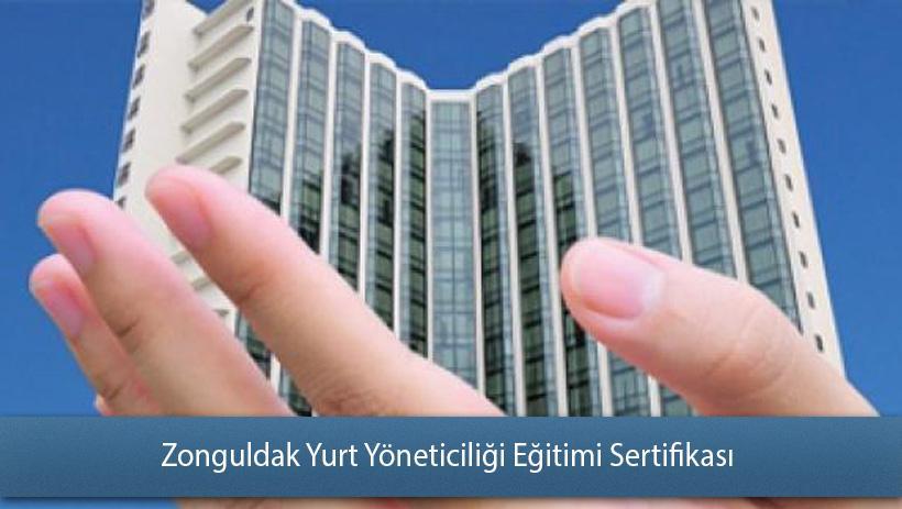 Zonguldak Yurt Yöneticiliği Eğitimi Sertifikası